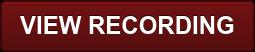 VIEW RECORDING
