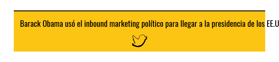 Barack Obama usó el inbound marketing político para llegar a la presidencia de  los EE.UU.