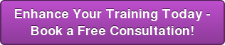 Enhance Your Training Today - Book a Free Consultation!