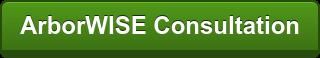 ArborWISE Consultation