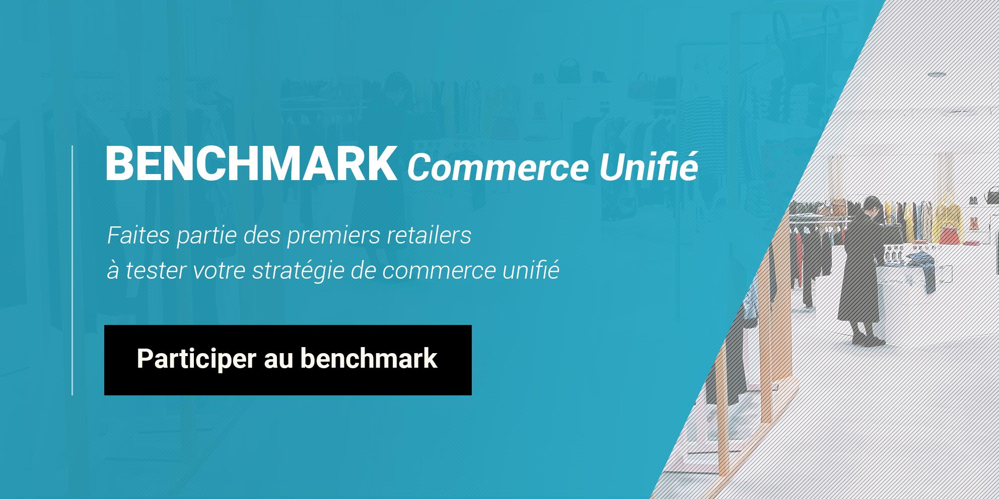 Benchmark du Commerce Unifié