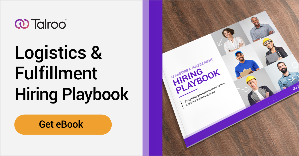 Download The Logistics & Fulfillment Hiring Playbook –Everything you need to know to hire logistics workers at scale.