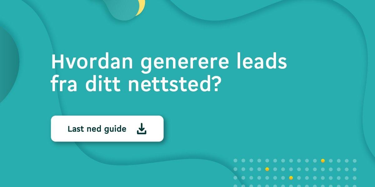Last ned gratis e-bok: Hvordan generere leads fra ditt nettsted?