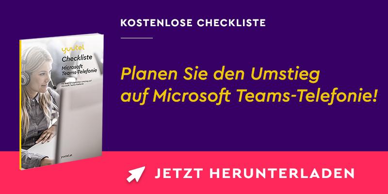 Kostenlose Checkliste für den Umstieg auf Microsoft Teams-Telefonie