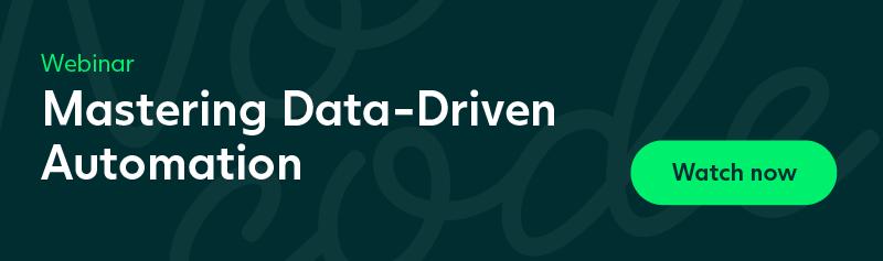 Webinar: Mastering Data-Driven Automation