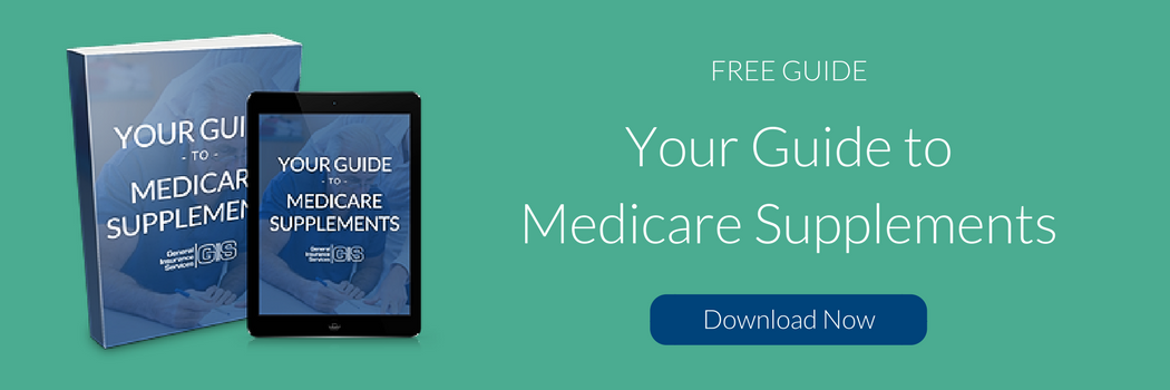 General Insurance Services_Your Guide to Medicare Supplements