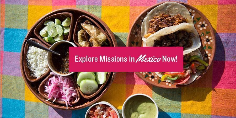 explore mexico missions