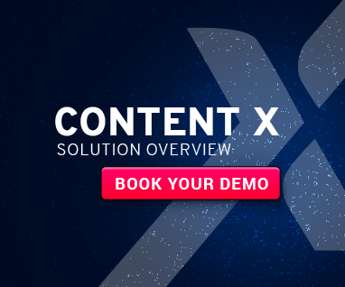 Content X - SOLUTION OVERVIEW - BOOK YOUR DEMO