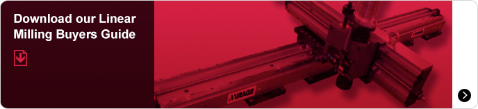 Download the Mirage Machines Linear Milling Buyers Guide