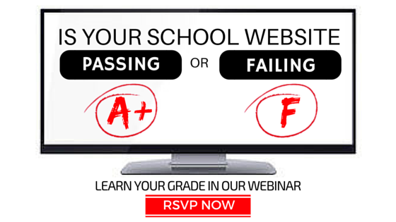 Is your school website Passing or Failing? RSVP Now