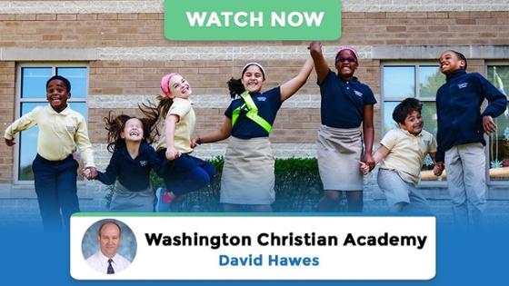Watch Case Study: Washington Christian Academy