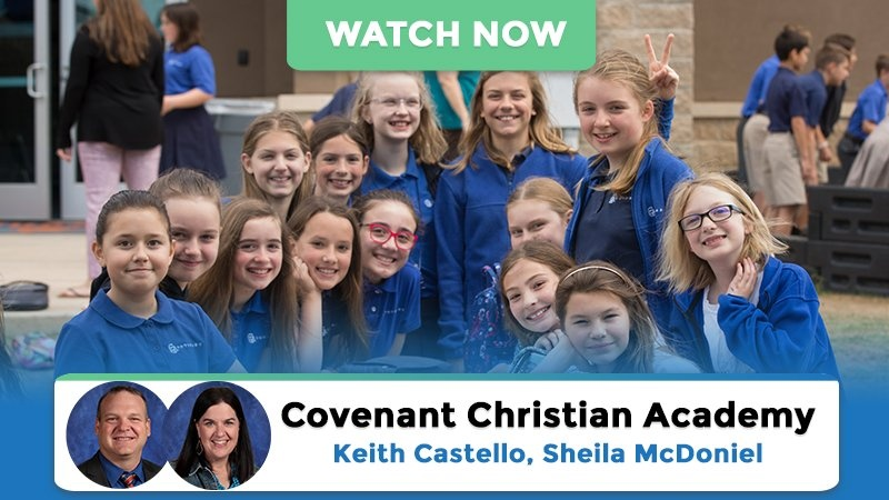 Watch Case Study: Covenant Christian Academy