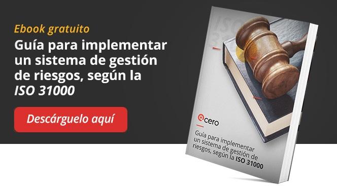 Descargue el eBook con la guía para implementar un sistema de gestión de riesgos, según la ISO 31000