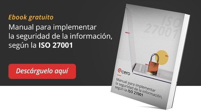 Descargue el eBook gratuito sobre seguridad de la información de acuerdo a ISO 27001