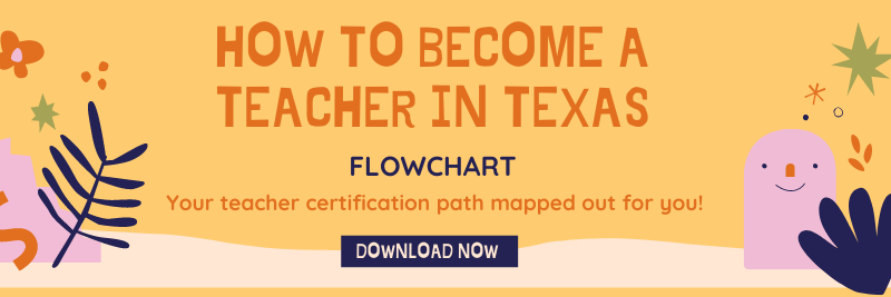 How To Become a Teacher in Texas Checklist