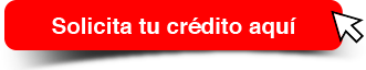 Solicita tu crédito aquí