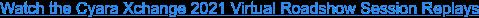 Join us for the Cyara Xchange 2021 Virtual Roadshow