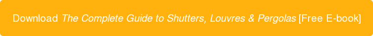 Download The Complete Guide to Shutters, Louvres & Pergolas[Free E-book]