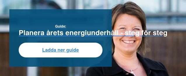 Guide: Planera årets energiunderhåll - steg för steg Ladda ner guide