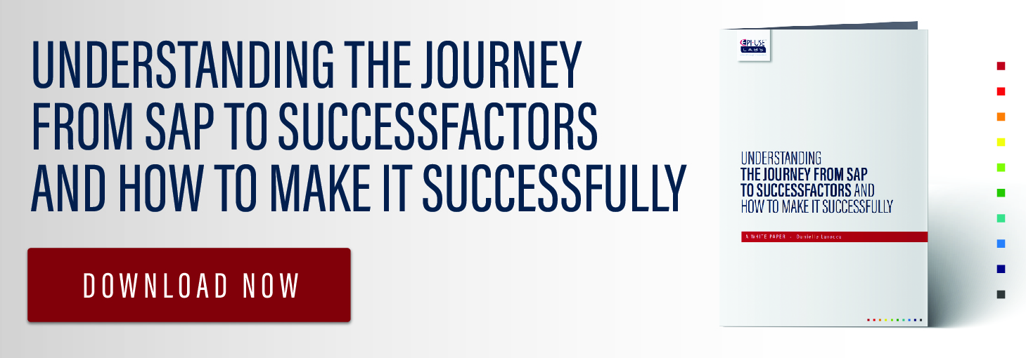 Understanding the Journey from SAP to SuccessFactors and how to make it Successfully