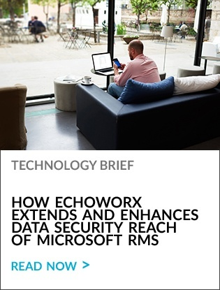 How Echoworx Extends and Enhances Data Security Reach of Microsoft RMS