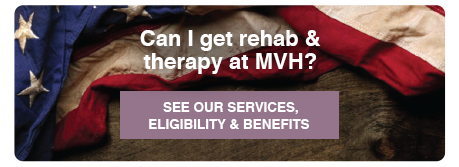 Can I get rehab and therapy at MVH?
