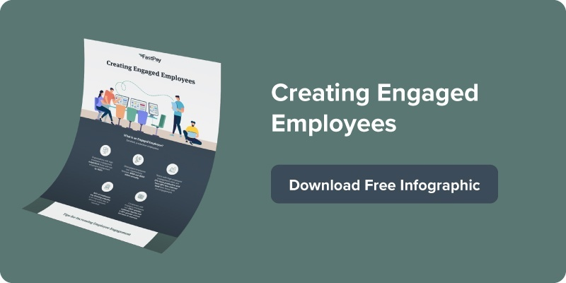 Creating Engaged Employees