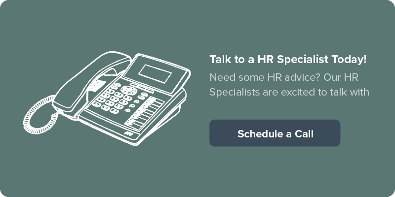 Talk to an HR Specialist today | Schedule a Call