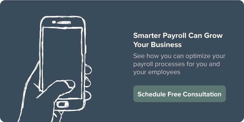 Smarter Payroll Can Grow Your Business | Schedule Free Consultation