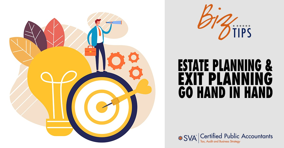 Estate Planning and Exit Planning Go Hand in Hand