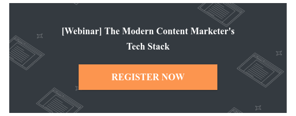 [Webinar] The Modern ContentMarketer's  Tech Stack  REGISTER NOW