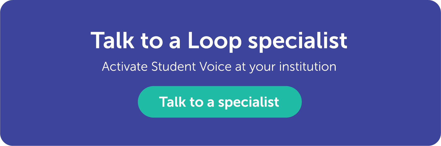 Talk to a Loop specialist