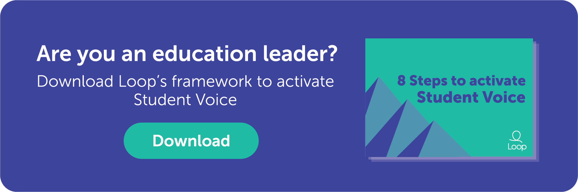 Download Loop's framework to activate Student Voice