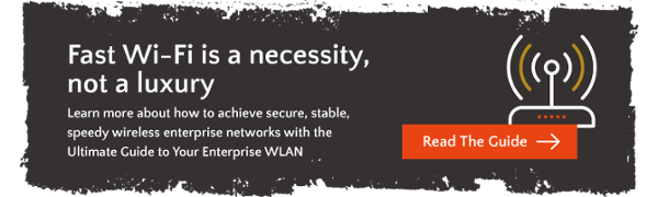 Ultimate Guide to Your Enterprise WLAN