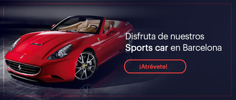 Disfruta de nuestros sports car en Barcelona