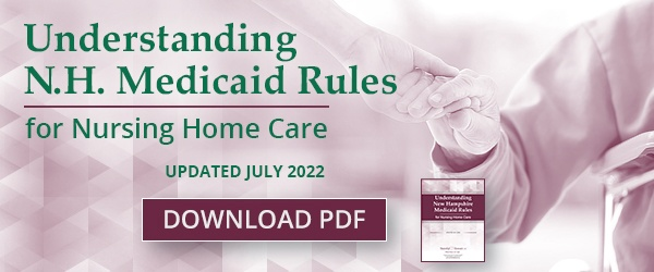 Understanding NH Medicaid Rules - Updated Jan 2019