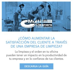 Guía - ¿Cómo aumentar la satisfacción del cliente a través de una empresa de limpieza?