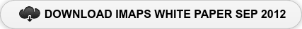 DOWNLOAD IMAPS WHITE PAPER SEP 2012