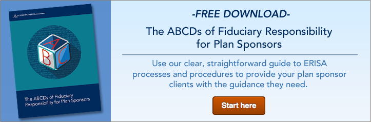 The ABCDs of Fiduciary Responsibility for Plan Sponsors
