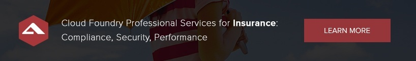 Cloud Foundry Professional Services for Insurance: Compliance, Security, Performance