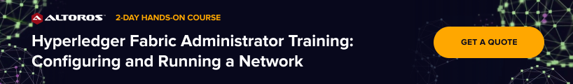 Hyperledger Fabric Administrator Training - Configuring and Running a Network