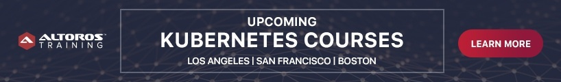 Kubernetes Courses Los Angeles, San Francisco, Boston
