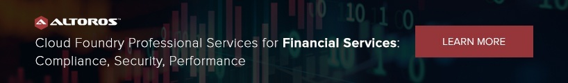 Cloud Foundry Professional Consulting for Financial Services: Compliance, Security, Performance
