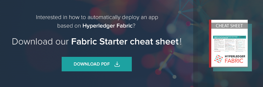 Interested how to automatically deploy an app based on Hyperledger Fabric? Download our Fabric Starter cheat sheet!