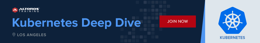 Kubernetes Deep Dive LA