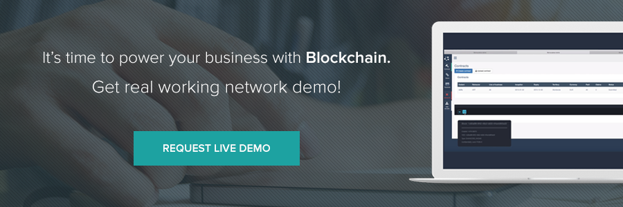 It's time  to power your business with Blockchain. Get real working network demo! Request live demo