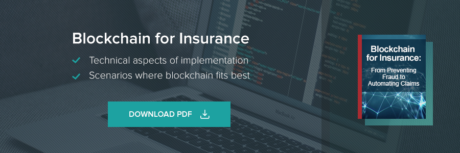 Blockchain for Insurance. technical aspects of implementation. Scenarios where blockchain fits best