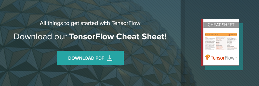 TensorFlow Cheat Sheet