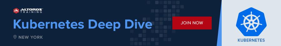 Kubernetes Deep Dive NY