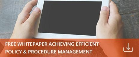download achieving efficient policy and procedure management